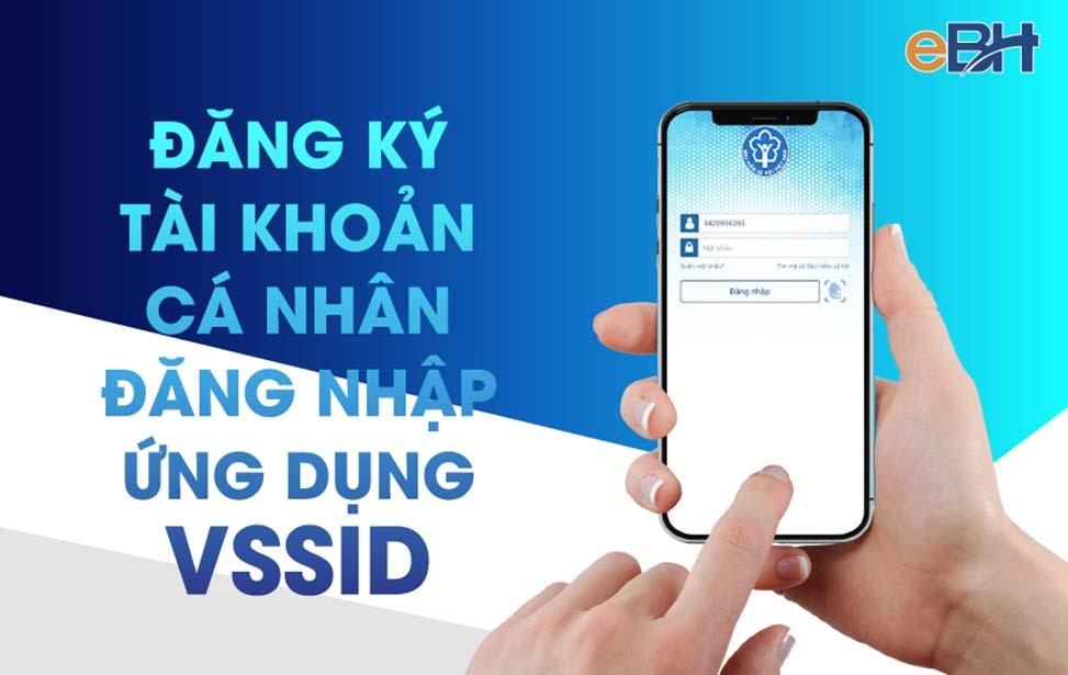 Đăng ký tài khoản cá nhân đăng nhập ứng dụng VssID.