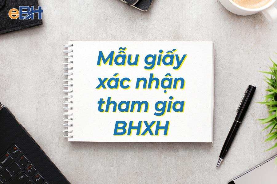 Mẫu giấy xác nhận đang tham gia BHXH.