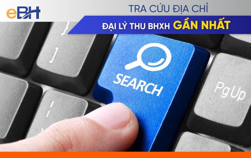 Tra cứu đại lý thu BHXH gần nhất qua Cổng thông tin điện tử - ảnh